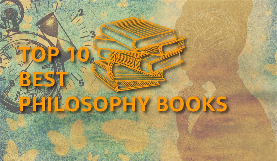 10 Best Philosophy Books