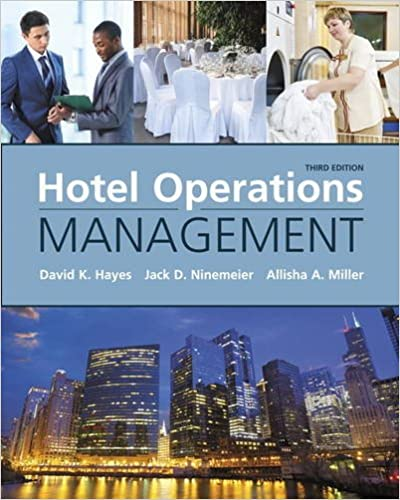 Hotel Operations Management by David Hayes, Jack Ninemeier and Allisha Miller