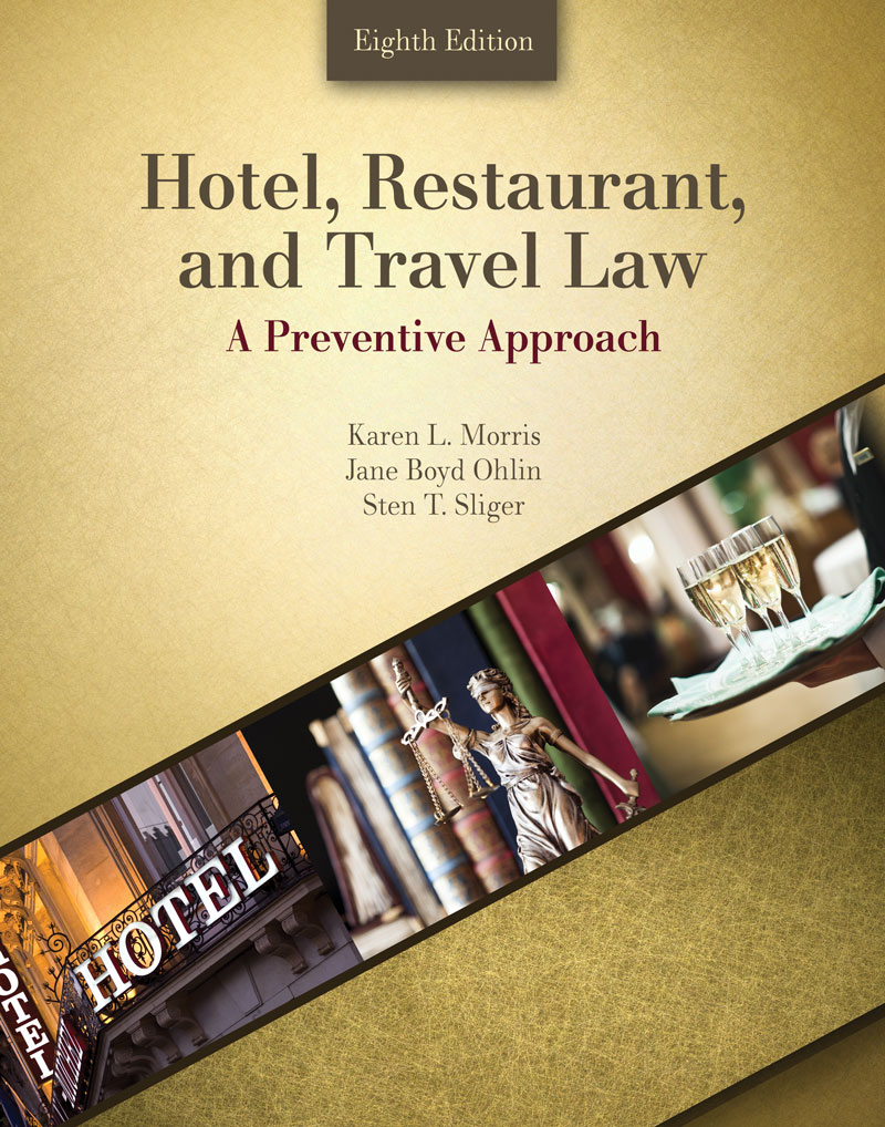 Hotel, Restaurant, and Travel Law by Karen Morris, Norman Cournoyer and Anthony Marshall