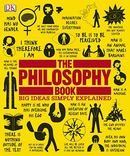The Philosophy Book Big Ideas Simply Explained by DK